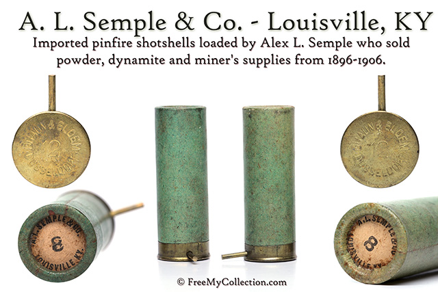 Alex L. Semple & Co., of Louisville, KY pinfire shotshells